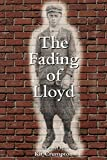 The Fading of Lloyd