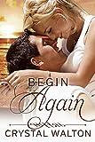 Begin Again (Home In You Book 2)