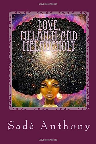 Love Melanin and Melancholy cover
