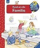 Rund um die Familie (Wieso? Weshalb? Warum?, Band 62)