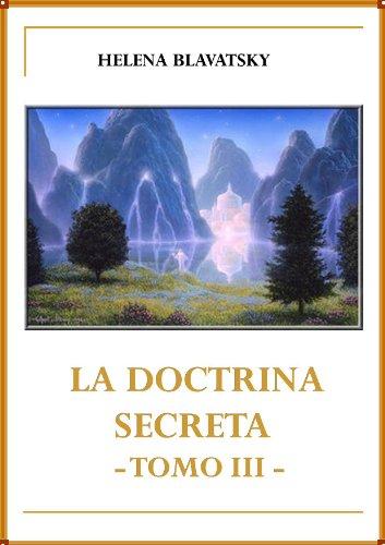 LA DOCTRINA  SECRETA   TOMO III (  LA DOCTRINA  SECRETA nº 3)