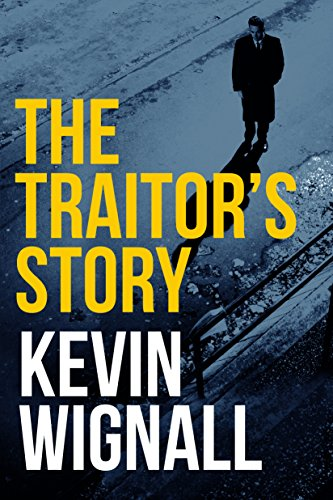 The traitors story ebook kevin wignall amazon kindle store the traitors story by wignall kevin fandeluxe Ebook collections