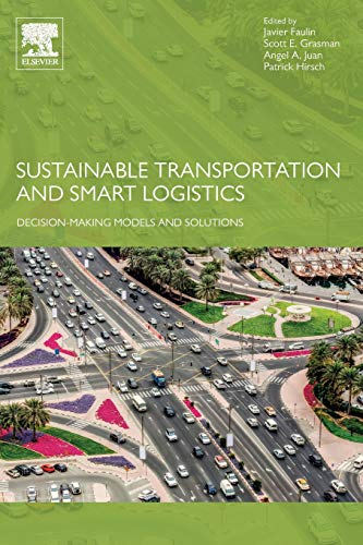 Sustainable Transportation and Smart Logistics: Decision-Making Models and Solutions