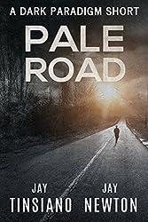Pale Road: A Dark Paradigm Short