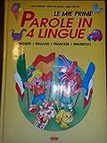 Le mie prime parole in 4 lingue. Inglese, italiano, francese, spagnolo (Libri per ragazzi)