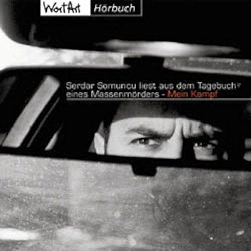 : ...Liest aus dem Tagebuch Eines Massenmörders - Mein Kampf (Audio CD)