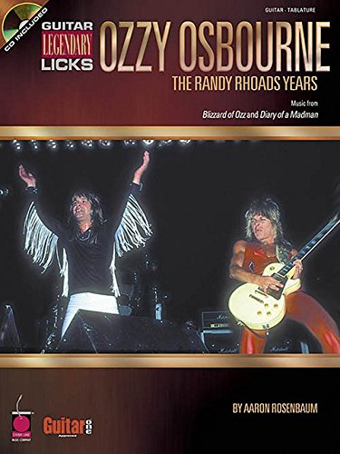Ozzy Osbourne: The Randy Rhoads Years: Legendary Licks Guitar: Classic Songs (Tab)