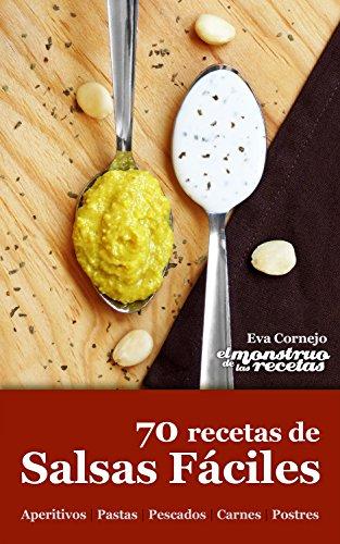 Descargar Libro 70 recetas de salsas fáciles (Cocinando nº 2) de Unknown