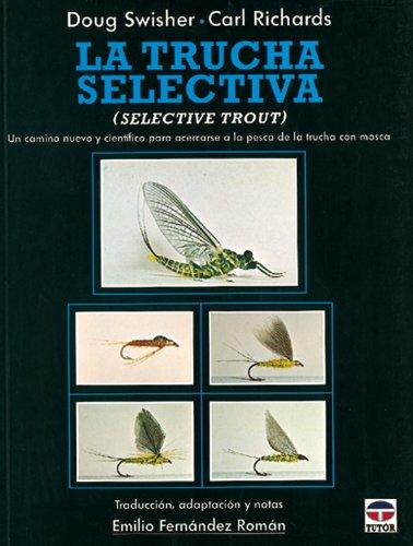 La Trucha Selectiva por Carl Richards