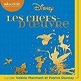 Disney - Les chefs d'œuvre