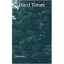 Hard Times: (Annotated) (English Edition)