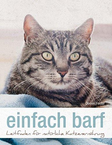 Preisvergleich Produktbild einfach barf: Leitfaden für natürliche Katzenernährung
