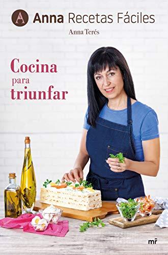 COCINA PARA TRIUNFAR - Anna Recetas Fáciles
