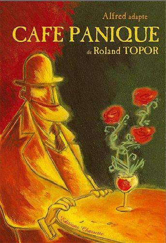 Alfred adapte Café Panique de Roland Topor