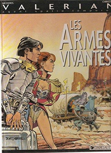 Valérian : Les armes vivantes par Mezieres, Christin
