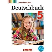 Deutschbuch Gymnasium - Bayern - Neubearbeitung: 5. Jahrgangsstufe - Schülerbuch