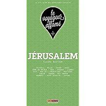 Le Voyageur Affamé - Jérusalem