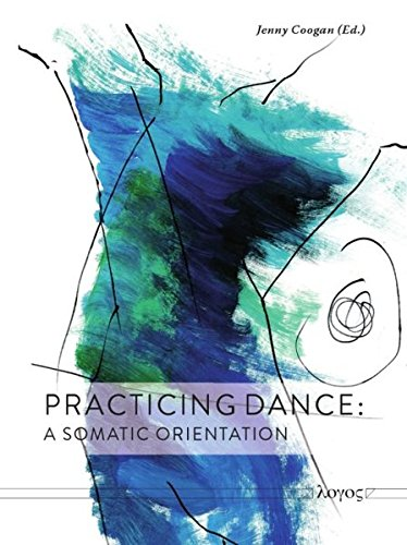 Practicing Dance: A Somatic Orientation