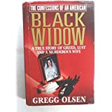 THE CONFESSIONS OF AN AMERICAN BLACK WIDOW by Gregg Olsen (1998-08-02)