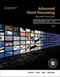 Advanced Word Processing, Lessons 56-110: Microsoft® Word