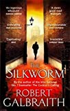 The Silkworm (Cormoran Strike 2)