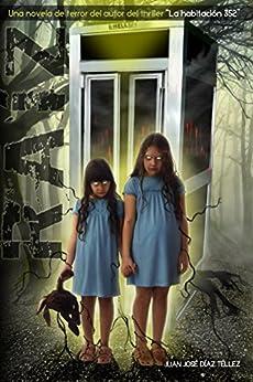 """Raíz: Una novela de terror del autor del thriller """"La habitación 352"""" de [Díaz Téllez, Juan José]"""