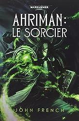Ahriman : le sorcier
