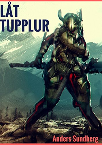 Lat Tupplur (Swedish Edition)