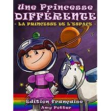 Une Princesse Différente.  La Princesse de l'espace