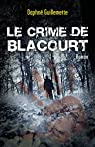 Le crime de Blacourt par Guillemette