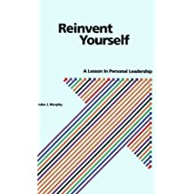 Reinvent Yourself by John J. Murphy (1996-01-02)