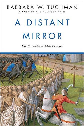 A Distant Mirror: The Calamitous 14th Century por Barbara W. Tuchman