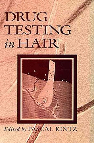 [(Drug Testing in Hair)] [Edited by Pascal Kintz] published on (May, 1996)