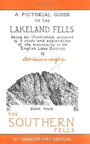 Wainwright Pictoral Guides, Book 4: Southern Fells, 50th Anniversary Edition (Pictorial Guides to the Lakeland Fells) by A. Wainwright (2006-08-08)