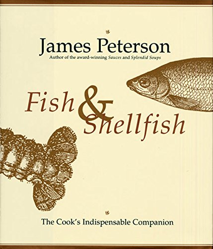Fish And Shellfish: The Indispensable Cook's Companion