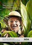 Steuerdschungelbuch - Raus aus dem Steuerdschungel: Das unverzichtbare Handbuch für den erfolgreichen Weg durch den bürokratischen Dschungel