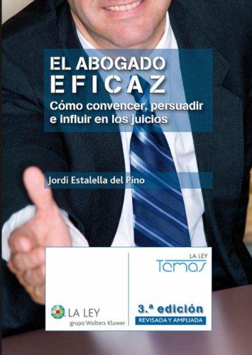 El abogado eficaz (Temas La Ley) por Jordi Estalella del Pino