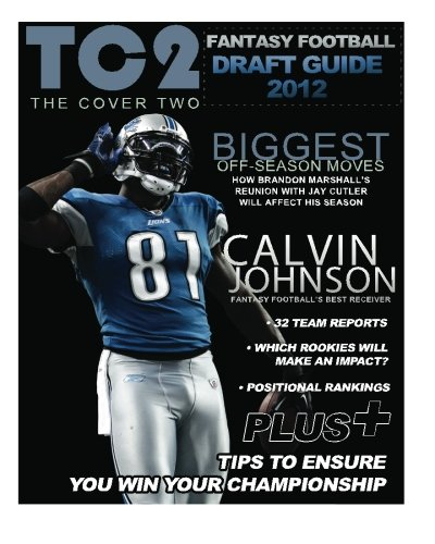The Cover Two: 2012 Fantasy Football Draft Guide