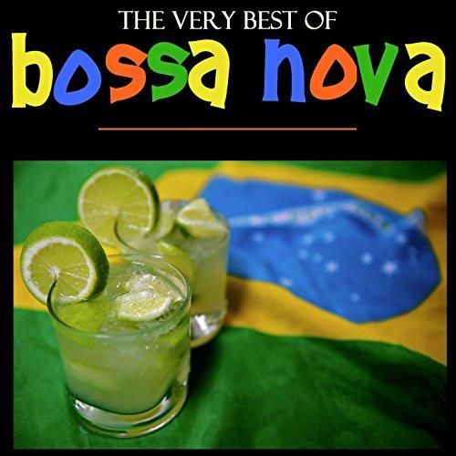 The Very Best of Bossa Nova