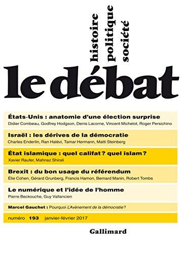Le Débat N° 193 (Janvier - février 2017) (REVUE LE DEBAT) (French Edition)