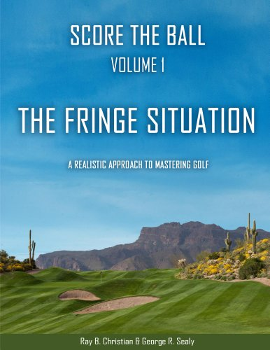 Score the Ball Volume 1: the Fringe Situation (English Edition)