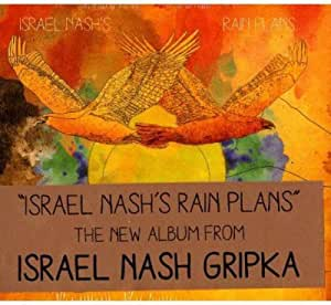Israel Nash's Rain Plans
