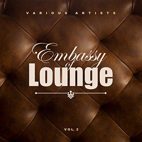 Embassy of Lounge, Vol. 2 - Embassy Lounge