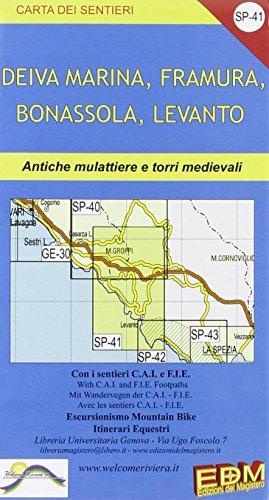 SP 41 Riviera spezzina, Deiva, Framura, Bonassola, Levanto (Carta dei sentieri) por Stefano Tarantino