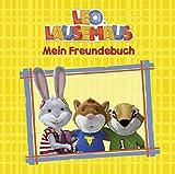 Leo Lausemaus - Mein Freundebuch