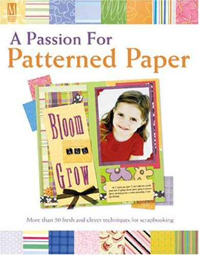 A Passion for Patterned Paper by Pam Klassen (2005-04-16)