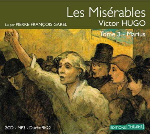 Les Misérables - tome 3 Marius (3) par Victor Hugo, Pierre-francois Garel