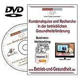 Kundenakquise und Recherche in der betrieblichen Gesundheitsförderung, DVD Workshop