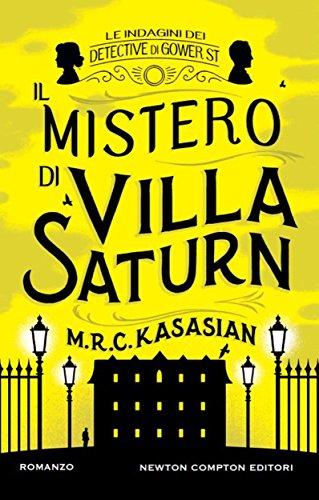 il-mistero-di-villa-saturn-le-indagini-dei-detective-di-gower-st-vol-3