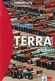 Globalisierung: Arbeitsmaterial Sekundarstufe II (TERRA global) - Thomas Hoffmann